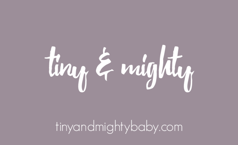 Tiny & Mighty